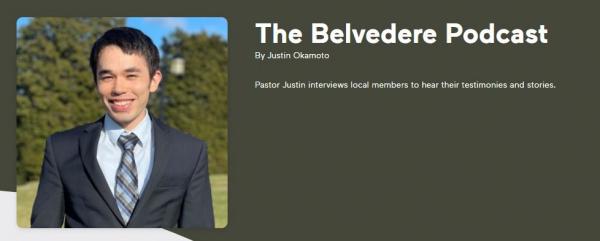 Belvedere Podcast by Justin Okamoto